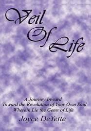 Veil Of Life by Joyce DeYette image