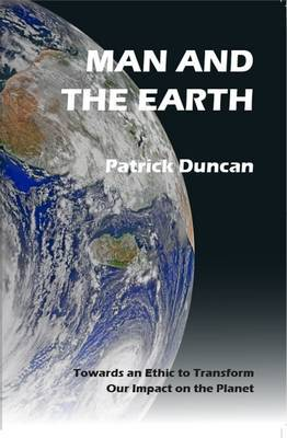 Man and the Earth by Patrick Duncan