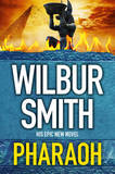 Pharaoh by Wilbur Smith