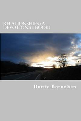 Relationships (a Devotional Book) by Dorita Lynn Kornelsen image