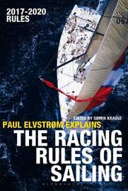 Paul Elvstrom Explains the Racing Rules of Sailing by Paul Elvstrom