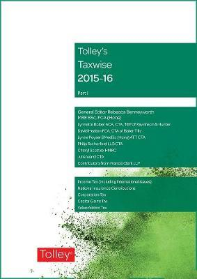 Tolley's Taxwise I 2015-16 by Rebecca Benneyworth