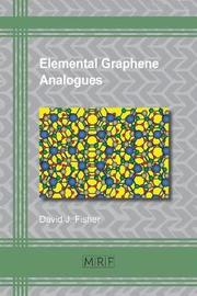 Elemental Graphene Analogues by David J. Fisher