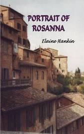 Portrait of Rosanna by Elaine Hankin