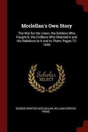 McClellan's Own Story by George Brinton McClellan