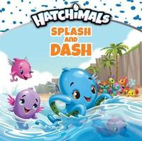 Splash and Dash by Mickie Matheis