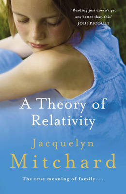 A Theory of Relativity by Jacquelyn Mitchard image