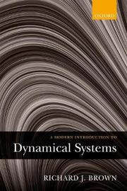 A Modern Introduction to Dynamical Systems by Richard Brown