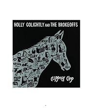 Clippety Clop by Holly Golightly & The Brokeoffs