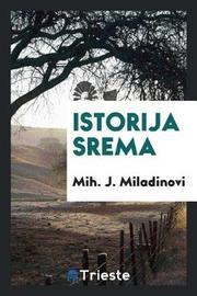 Istorija Srema by Mih J Miladinovi image