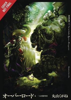 Overlord, Vol. 8 (Light Novel) by Kugane Maruyama image