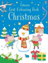 First Colouring Book Christmas by Jessica Greenwell