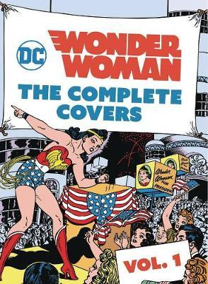 DC Comics: Wonder Woman: Volume 1 by Insight Editions