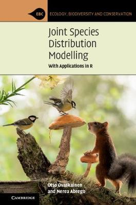 Joint Species Distribution Modelling by Otso Ovaskainen