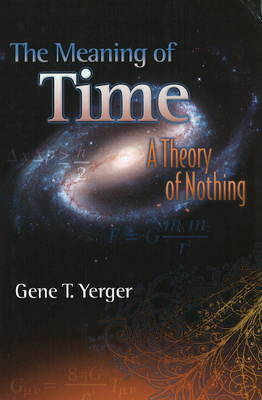 Meaning of Time by Gene Yerger image