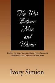 The War Between Men and Women by Ivory Simeon