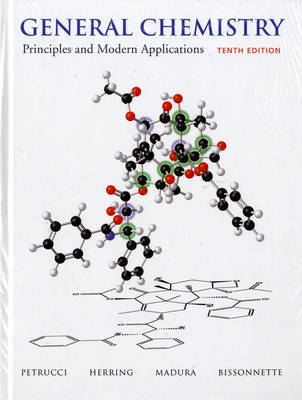General Chemistry: Principles and Modern Applications: with MasteringChemistry by Carey Bissonnette