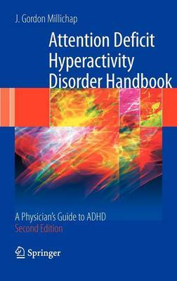 Attention Deficit Hyperactivity Disorder Handbook by J.Gordon Millichap image