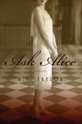 Ask Alice by D.J. Taylor image