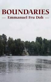 Boundaries by Emmanuel Fru Doh