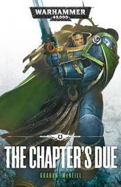 The Chapter's Due by Graham McNeill