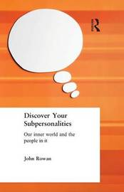 Discover Your Subpersonalities by John Rowan image