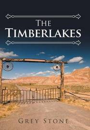 The Timberlakes by Grey Stone