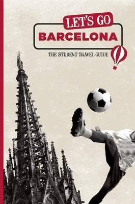 Let's Go Barcelona: The Student Travel Guide by Harvard Student Agencies, Inc. image