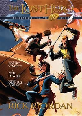 Heroes of Olympus, Book One the Lost Hero: The Graphic Novel (Heroes of Olympus, Book One) by Rick Riordan