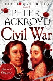 Civil War by Peter Ackroyd