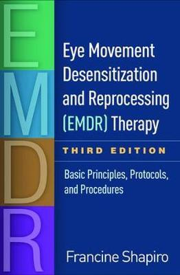 Eye Movement Desensitization and Reprocessing (EMDR) Therapy, Third Edition by Francine Shapiro image