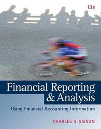Financial Reporting and Analysis (with Thomsonone Printed Access Card) by Charles H Gibson