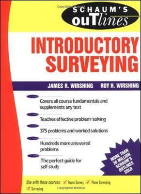 Schaum's Outline of Introductory Surveying by Roy Wirshing