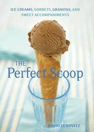 The Perfect Scoop by David Lebovitz image