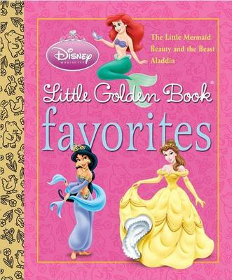 Disney Princess Little Golden Book Favorites by Various ~