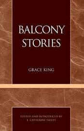 Balcony Stories by Grace King image
