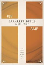 KJV, Amplified, Parallel Bible, Large Print, Hardcover, Red Letter Edition by Zondervan