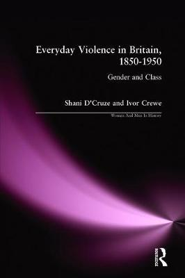 Everyday Violence in Britain, 1850-1950 by Shani D'Cruze image
