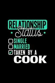 Relationship Status Taken by a Cook by Dennex Publishing image