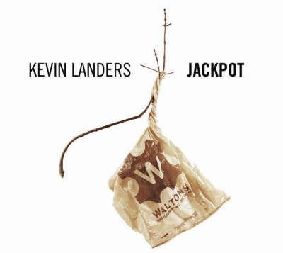 Jackpot by Kevin Landers