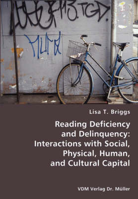 Reading Deficiency and Delinquency by Lisa T. Briggs
