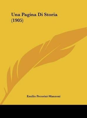 Una Pagina Di Storia (1905) by Emilio Pecorini-Manzoni