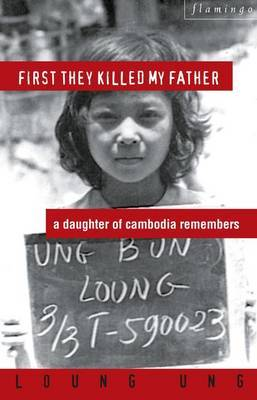 First They Killed My Father by Loung Ung image