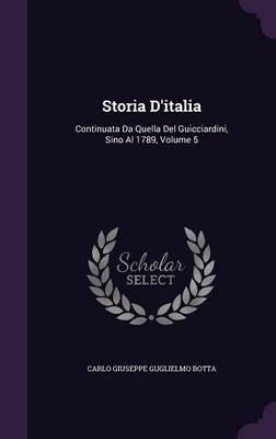 Storia D'Italia by Carlo Giuseppe Guglielmo Botta image