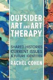 Outsider Art and Art Therapy by Rachel Cohen image