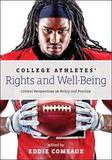 College Athletes' Rights and Well-Being