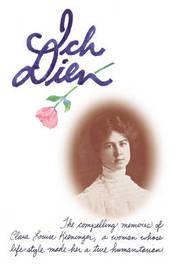 Ich Dien by Elizabeth Clare Prophet