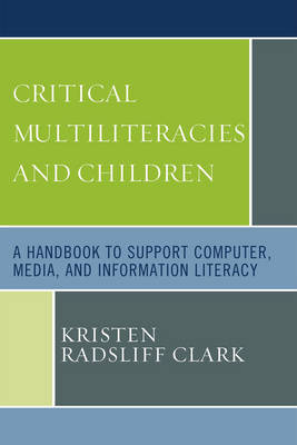 Critical Multiliteracies and Children by Kristen R. Clark image