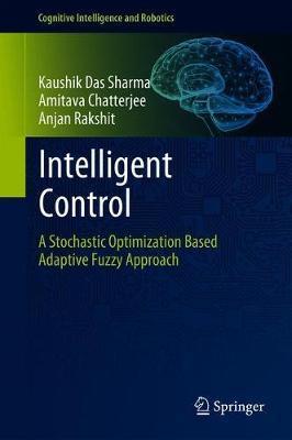 Intelligent Control by Kaushik Das Sharma