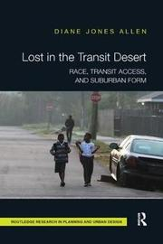 Lost in the Transit Desert by Diane Jones Allen